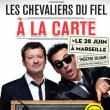 Festival M'Rire - LES CHEVALIERS DU FIEL -  A LA CARTE !!!