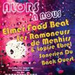 FESTIVAL ALORS A NOUS - LES RAMONEURS DE MENHIRS/ELMER FOOD BEAT